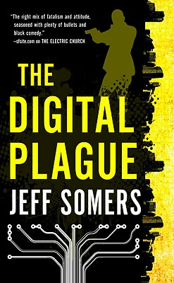 The Digital Plague By Somers, Jeff