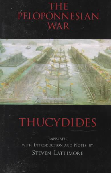 The Peloponnesian War By Thucydides/ Lattimore, Steven (TRN)/ Lattimore, Steven